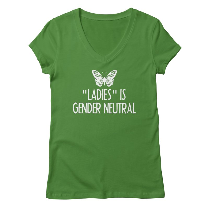 """""""Ladies"""" is Gender Neutral Women's Regular V-Neck by Interrupt Designs"""