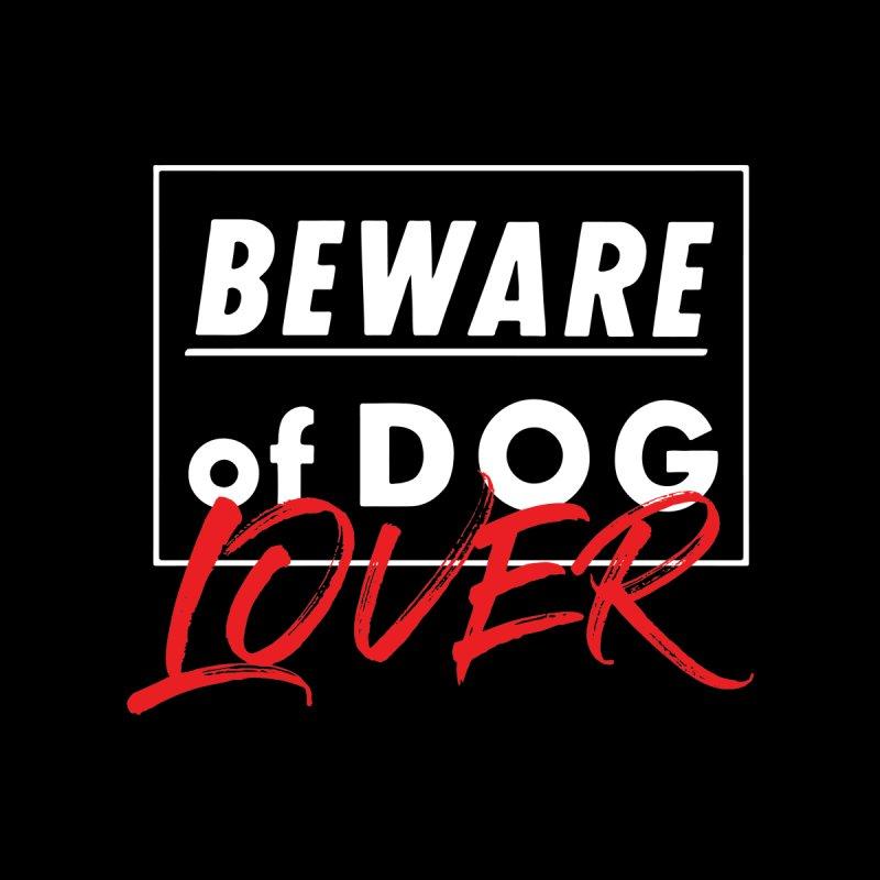 Beware of Dog Lover (on Black) by In Vegan Veritas