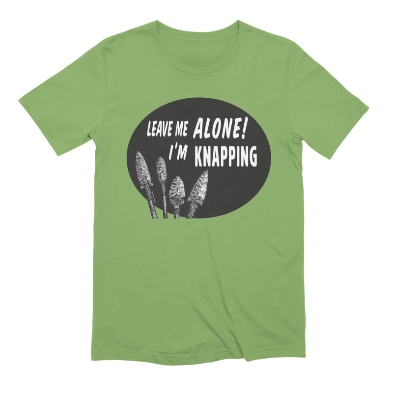 Leave Me Alone, I'm Knapping Men's Extra Soft T-Shirt by Iowa Archaeology Gifts, Prints, & Apparel
