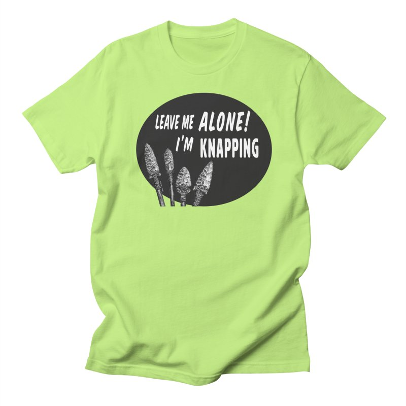 Leave Me Alone, I'm Knapping Men's Regular T-Shirt by Iowa Archaeology Gifts, Prints, & Apparel