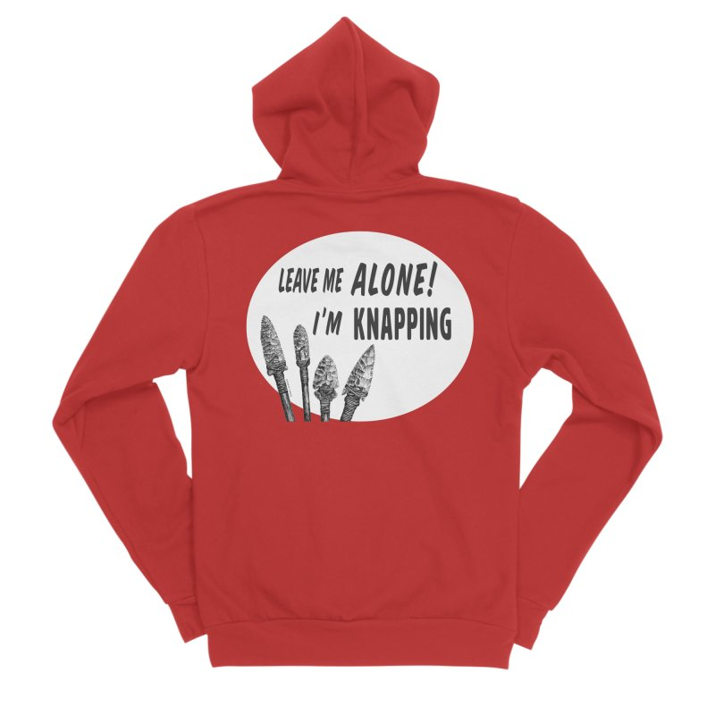Leave Me Alone, I'm Knapping (white) Men's Zip-Up Hoody by Iowa Archaeology Gifts, Prints, & Apparel