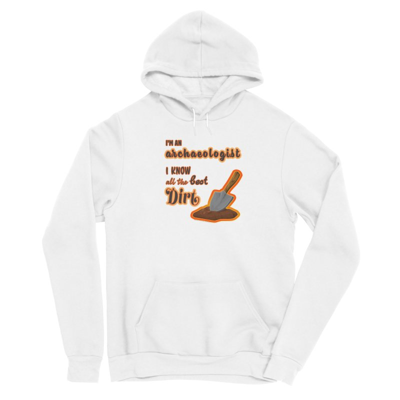 All the Best Dirt (Orange) Men's Pullover Hoody by Iowa Archaeology Gifts, Prints, & Apparel
