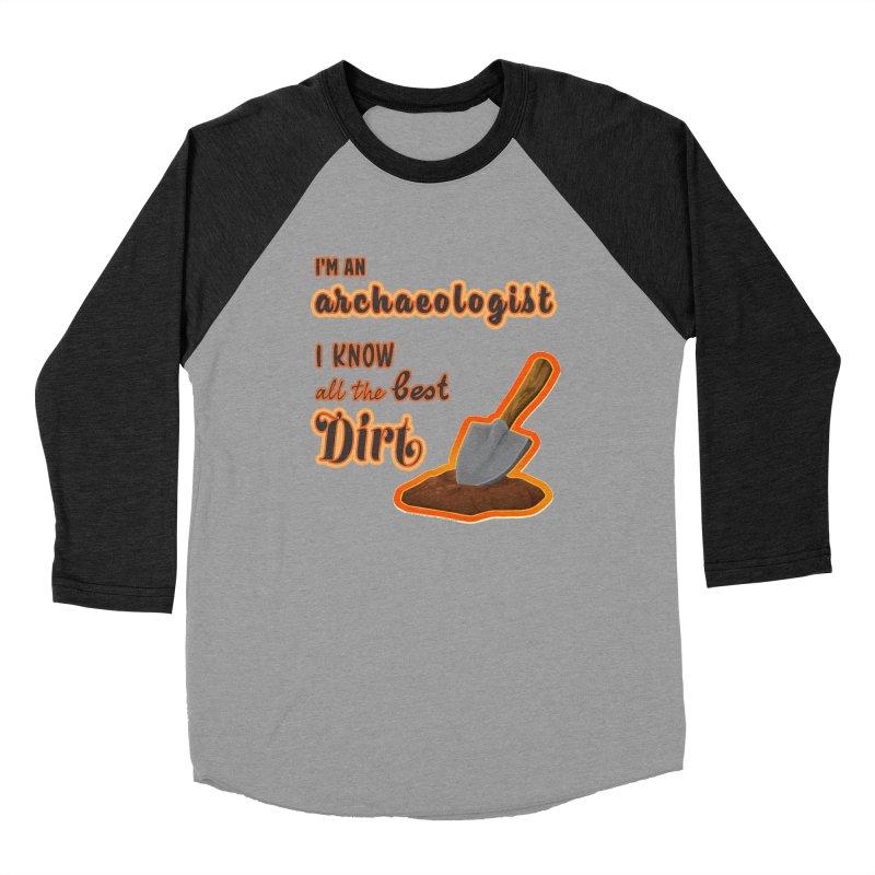 All the Best Dirt (Orange) Men's Baseball Triblend Longsleeve T-Shirt by Iowa Archaeology Gifts, Prints, & Apparel