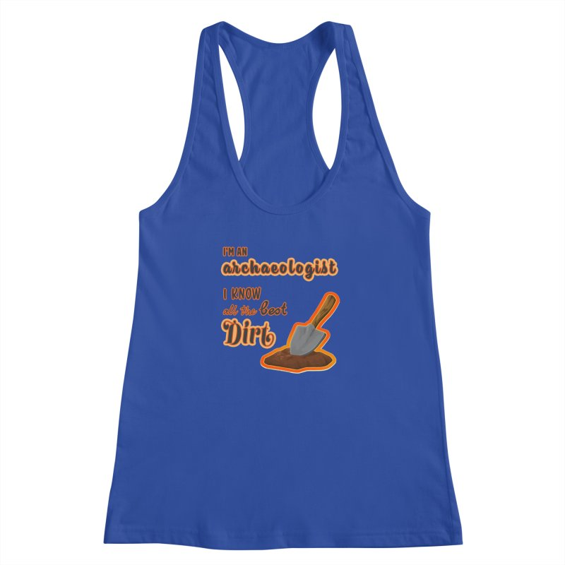 All the Best Dirt (Orange) Women's Racerback Tank by Iowa Archaeology Gifts, Prints, & Apparel