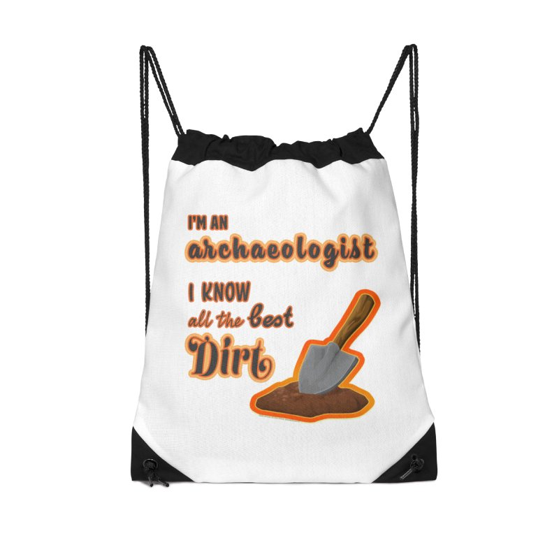 All the Best Dirt (Orange) Accessories Drawstring Bag Bag by Iowa Archaeology Gifts, Prints, & Apparel