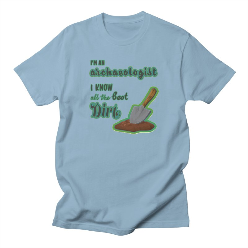 All the Best Dirt (Green) Men's T-Shirt by Iowa Archaeology Gifts, Prints, & Apparel