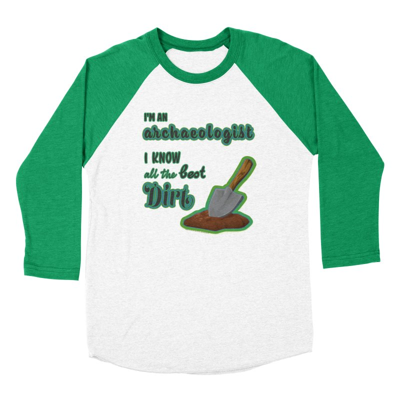 All the Best Dirt (Green) Men's Baseball Triblend Longsleeve T-Shirt by Iowa Archaeology Gifts, Prints, & Apparel
