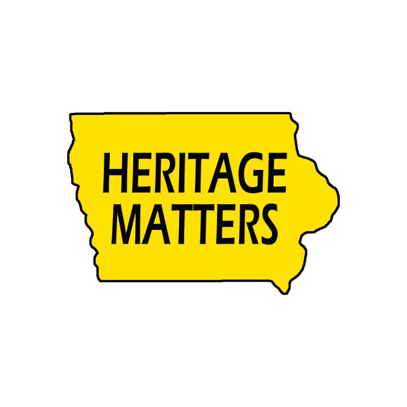 Heritage Matters (Iowa) Men's Sweatshirt by Iowa Archaeology Gifts, Prints, & Apparel