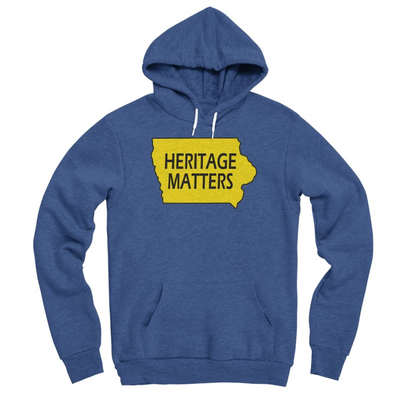 Heritage Matters (Iowa) Men's Sponge Fleece Pullover Hoody by Iowa Archaeology Gifts, Prints, & Apparel