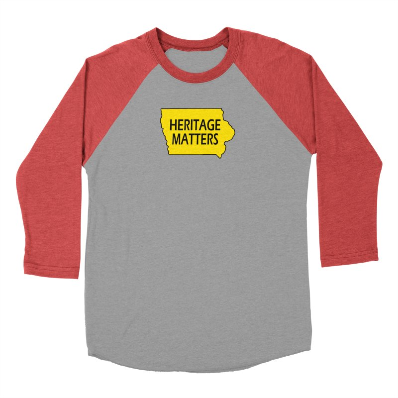 Heritage Matters (Iowa) Men's Longsleeve T-Shirt by Iowa Archaeology Gifts, Prints, & Apparel
