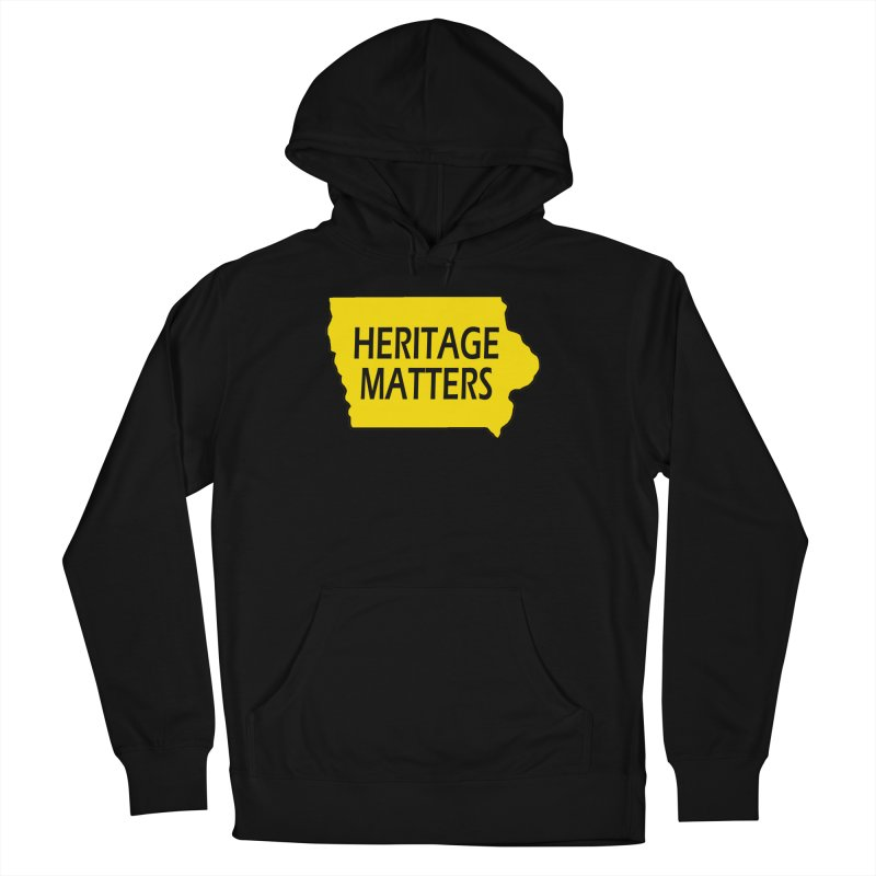 Heritage Matters (Iowa) Women's French Terry Pullover Hoody by Iowa Archaeology Gifts, Prints, & Apparel