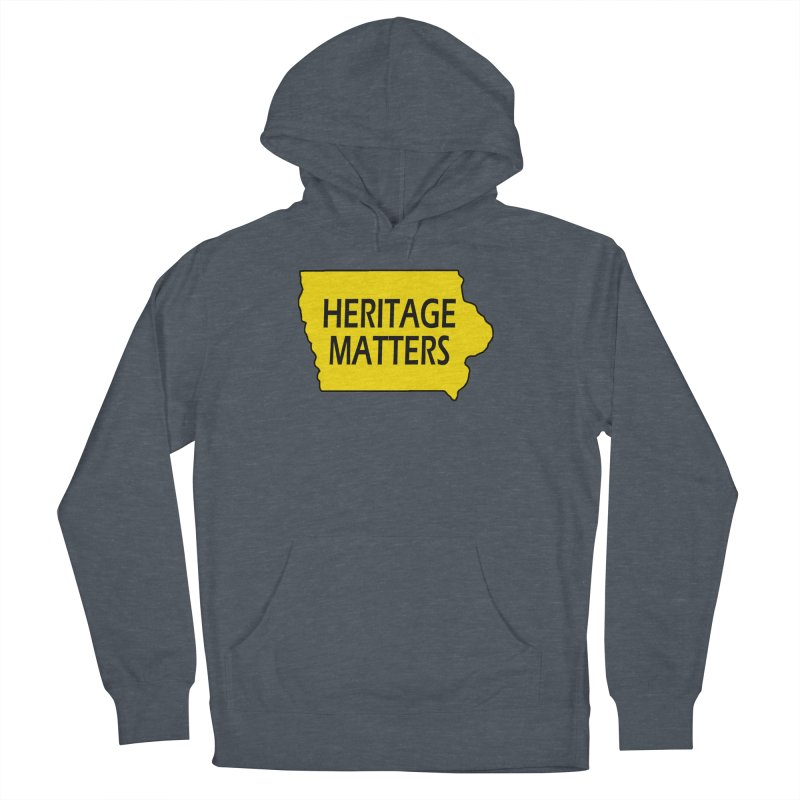Heritage Matters (Iowa) Men's French Terry Pullover Hoody by Iowa Archaeology Gifts, Prints, & Apparel