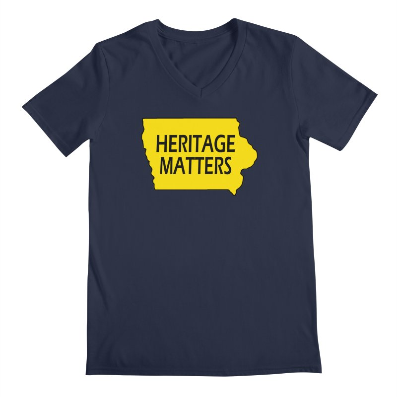 Heritage Matters (Iowa) Men's V-Neck by Iowa Archaeology Gifts, Prints, & Apparel