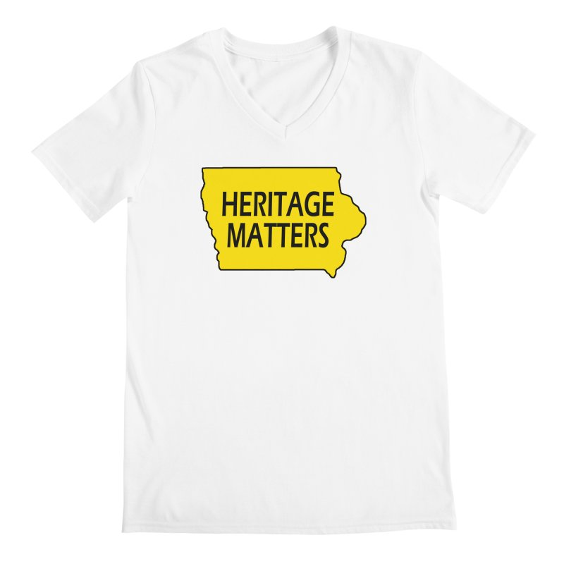 Heritage Matters (Iowa) Men's Regular V-Neck by Iowa Archaeology Gifts, Prints, & Apparel