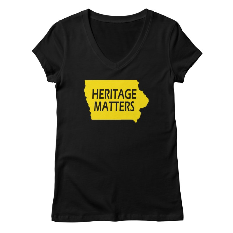 Heritage Matters (Iowa) Women's V-Neck by Iowa Archaeology Gifts, Prints, & Apparel