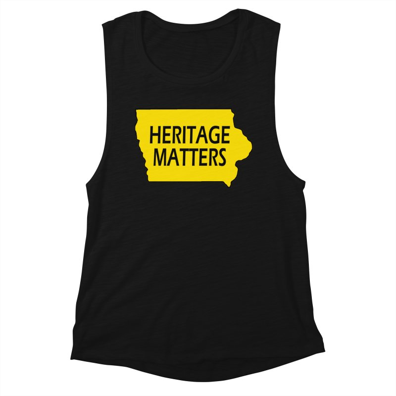 Heritage Matters (Iowa) Women's Tank by Iowa Archaeology Gifts, Prints, & Apparel