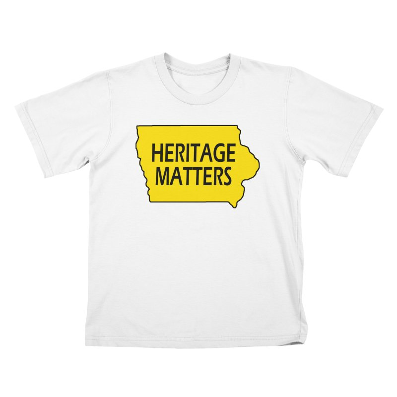 Heritage Matters (Iowa) Kids T-Shirt by Iowa Archaeology Gifts, Prints, & Apparel