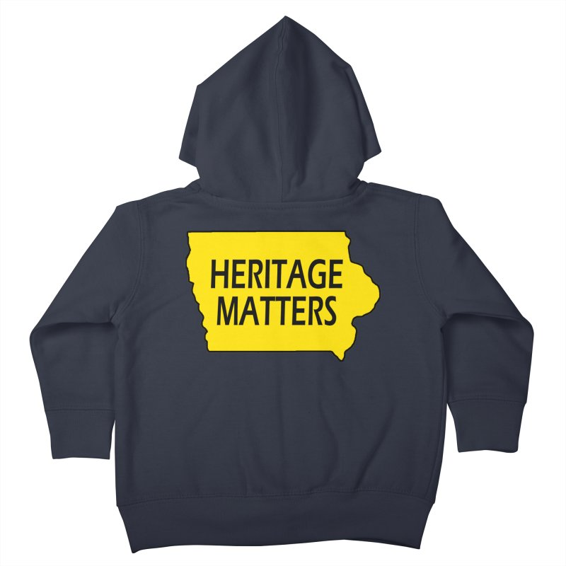 Heritage Matters (Iowa) Kids Toddler Zip-Up Hoody by Iowa Archaeology Gifts, Prints, & Apparel