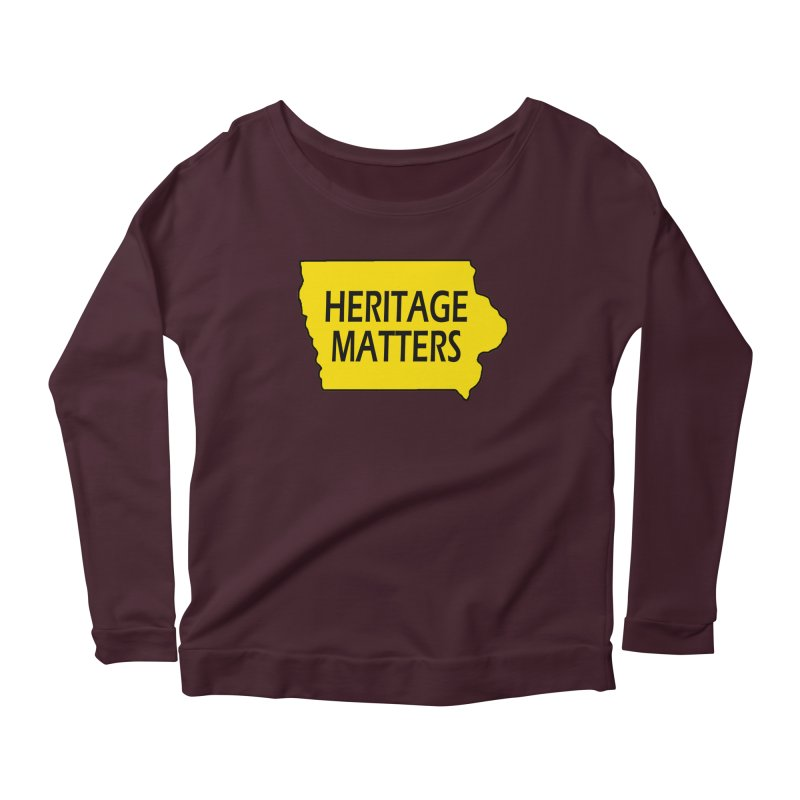 Heritage Matters (Iowa) Women's Scoop Neck Longsleeve T-Shirt by Iowa Archaeology Gifts, Prints, & Apparel