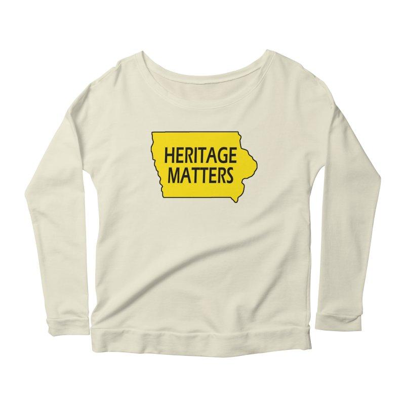 Heritage Matters (Iowa) Women's Scoop Neck Longsleeve T-Shirt by Iowa Archaeology Gifts, Prints, & Apparel