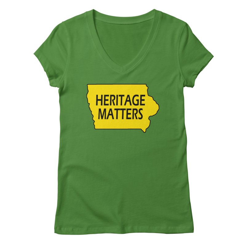 Heritage Matters (Iowa) Women's Regular V-Neck by Iowa Archaeology Gifts, Prints, & Apparel