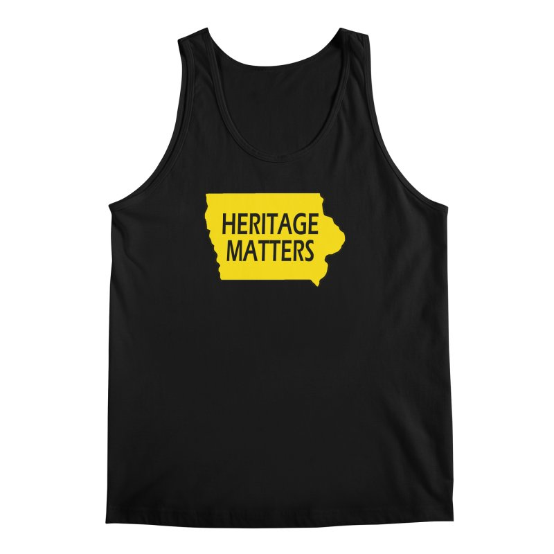 Heritage Matters (Iowa) Men's Regular Tank by Iowa Archaeology Gifts, Prints, & Apparel