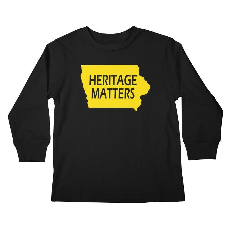 Heritage Matters (Iowa) Kids Longsleeve T-Shirt by Iowa Archaeology Gifts, Prints, & Apparel