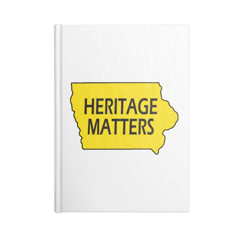 Heritage Matters (Iowa) Accessories Blank Journal Notebook by Iowa Archaeology Gifts, Prints, & Apparel