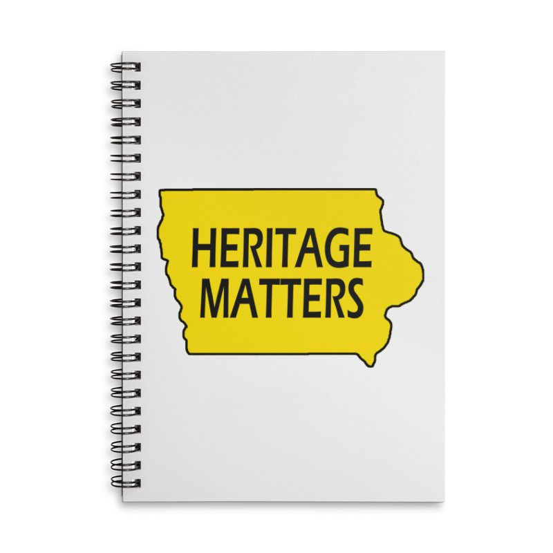 Heritage Matters (Iowa) Accessories Lined Spiral Notebook by Iowa Archaeology Gifts, Prints, & Apparel