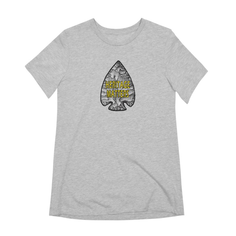 Heritage Matters Women's Extra Soft T-Shirt by Iowa Archaeology Gifts, Prints, & Apparel