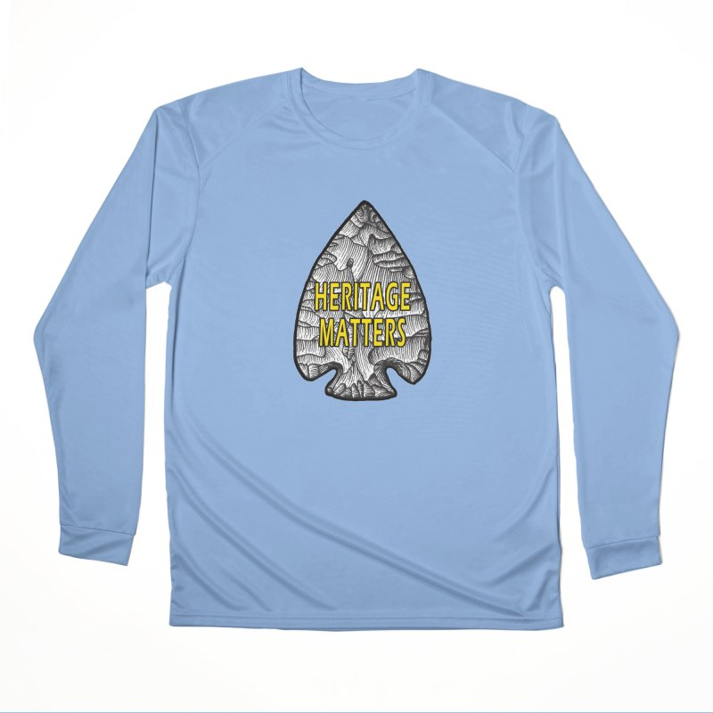Heritage Matters Men's Longsleeve T-Shirt by Iowa Archaeology Gifts, Prints, & Apparel