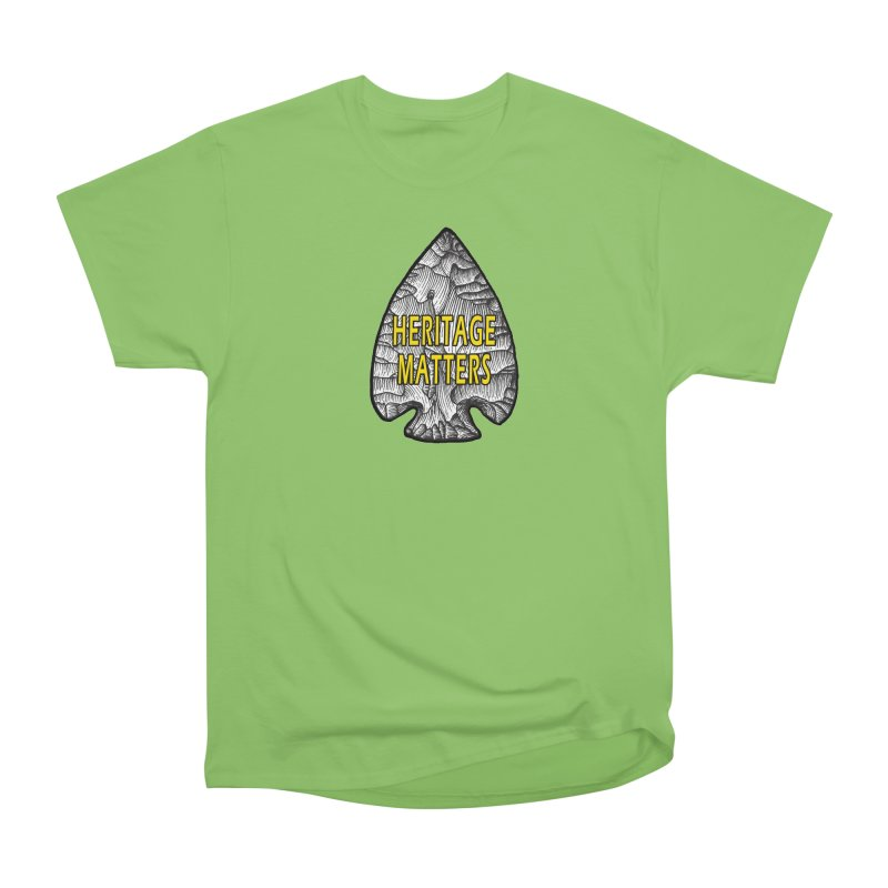 Heritage Matters Women's Heavyweight Unisex T-Shirt by Iowa Archaeology Gifts, Prints, & Apparel