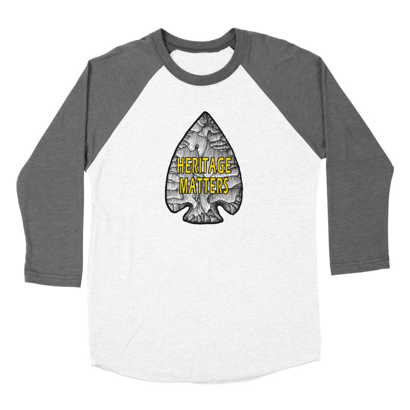 Heritage Matters Women's Baseball Triblend Longsleeve T-Shirt by Iowa Archaeology Gifts, Prints, & Apparel