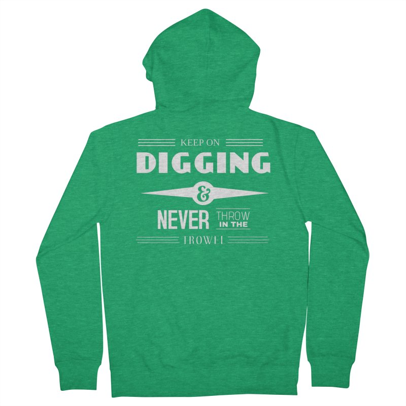 Keep On Digging (White) Men's Zip-Up Hoody by Iowa Archaeology Gifts, Prints, & Apparel