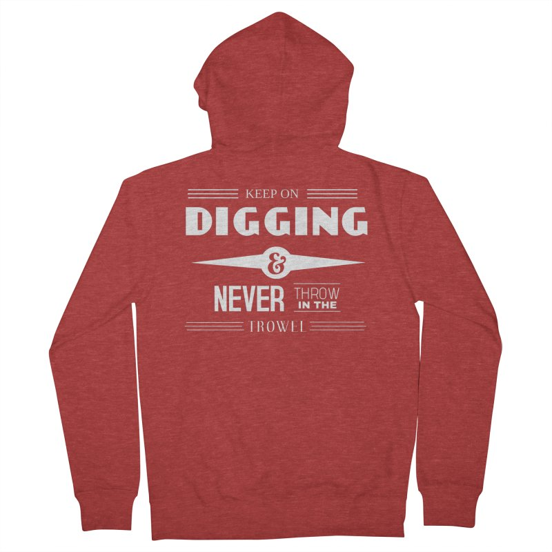 Keep On Digging (White) Men's French Terry Zip-Up Hoody by Iowa Archaeology Gifts, Prints, & Apparel