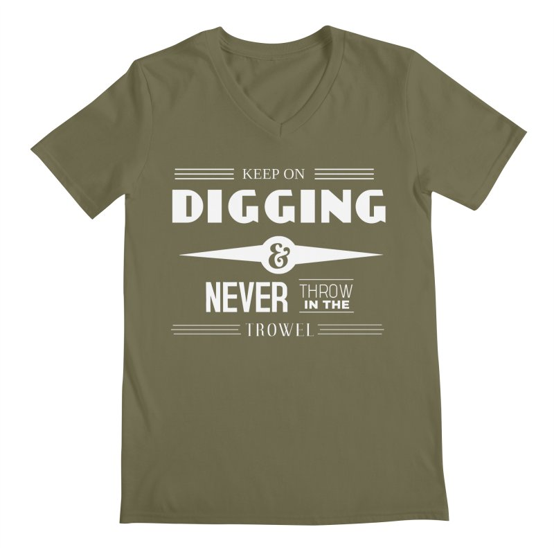 Keep On Digging (White) Men's Regular V-Neck by Iowa Archaeology Gifts, Prints, & Apparel