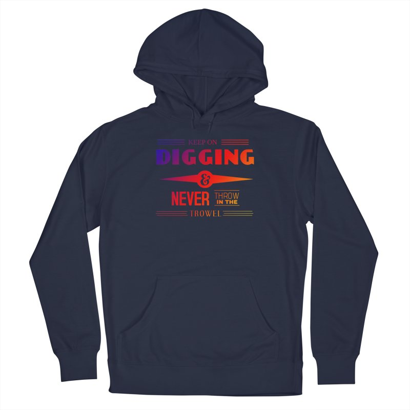 Keep On Digging (Rainbow) Men's Pullover Hoody by Iowa Archaeology Gifts, Prints, & Apparel