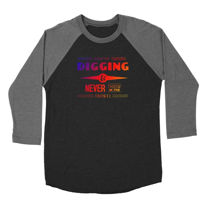 Keep On Digging (Rainbow) Women's Longsleeve T-Shirt by Iowa Archaeology Gifts, Prints, & Apparel