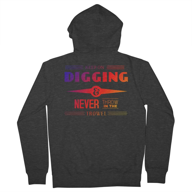 Keep On Digging (Rainbow) Women's French Terry Zip-Up Hoody by Iowa Archaeology Gifts, Prints, & Apparel