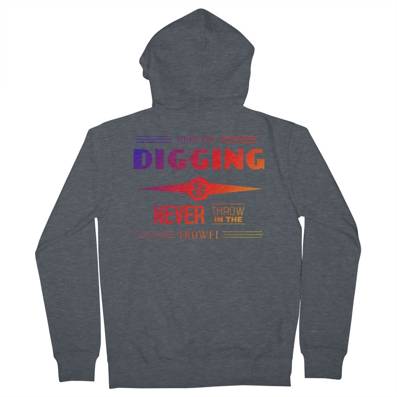 Keep On Digging (Rainbow) Men's French Terry Zip-Up Hoody by Iowa Archaeology Gifts, Prints, & Apparel