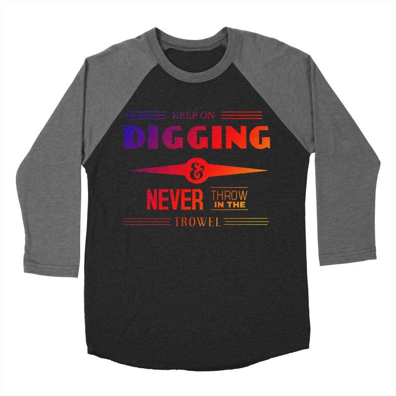 Keep On Digging (Rainbow) Men's Baseball Triblend Longsleeve T-Shirt by Iowa Archaeology Gifts, Prints, & Apparel