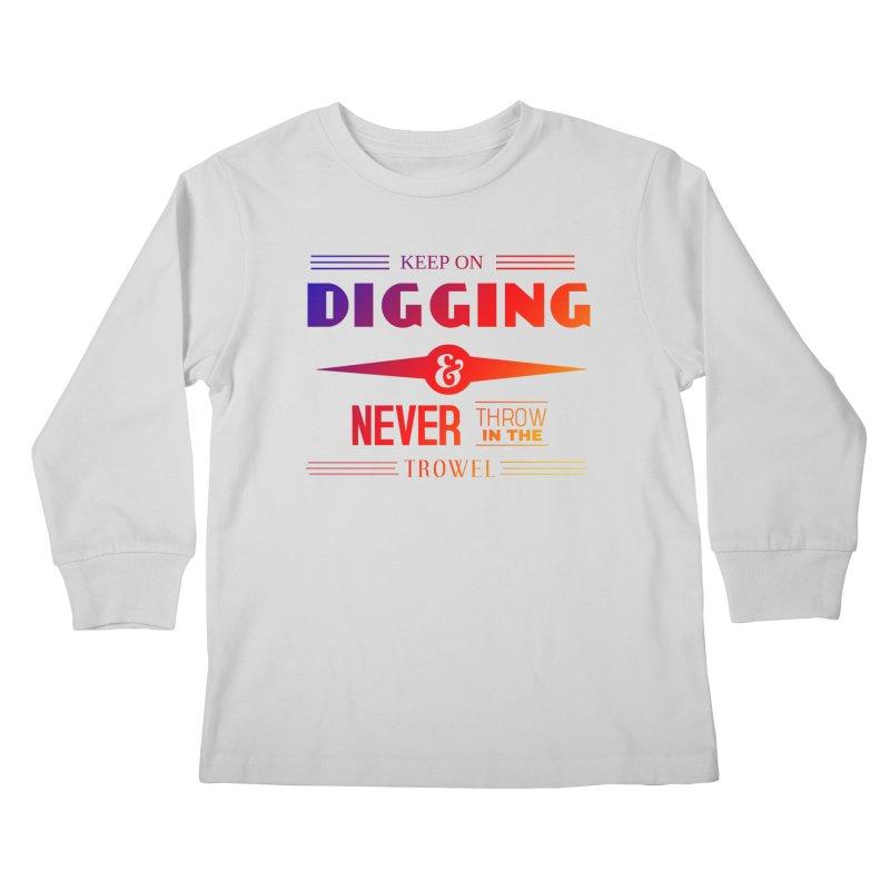 Keep On Digging (Rainbow) Kids Longsleeve T-Shirt by Iowa Archaeology Gifts, Prints, & Apparel