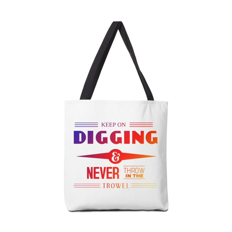 Keep On Digging (Rainbow) Accessories Tote Bag Bag by Iowa Archaeology Gifts, Prints, & Apparel