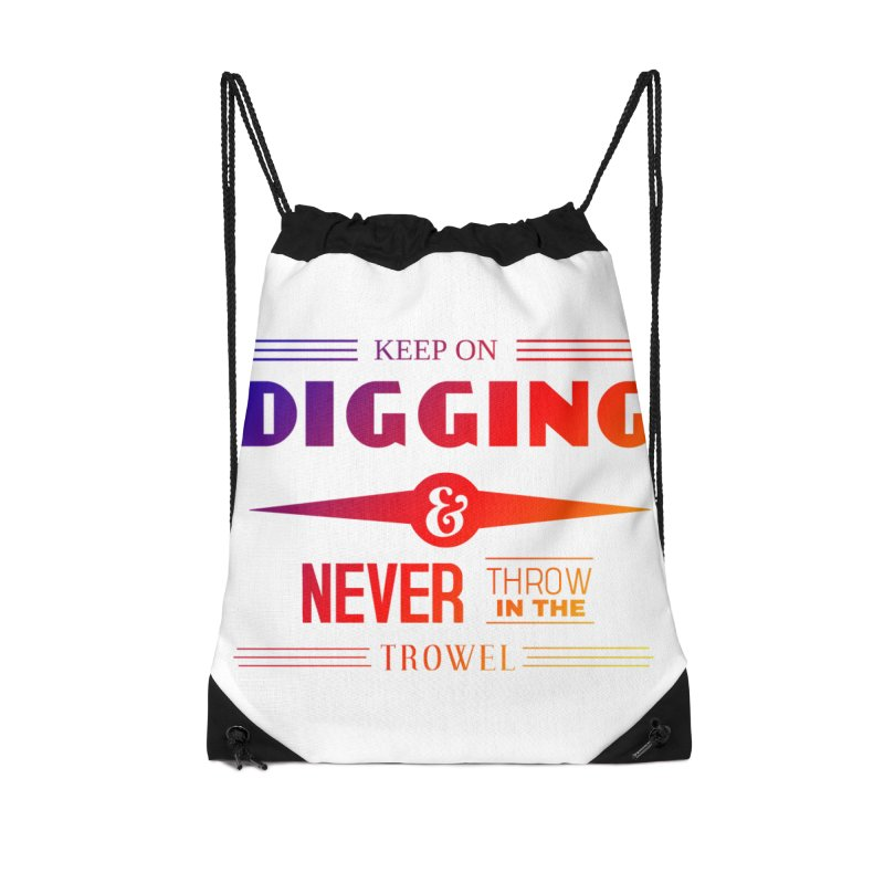 Keep On Digging (Rainbow) Accessories Drawstring Bag Bag by Iowa Archaeology Gifts, Prints, & Apparel