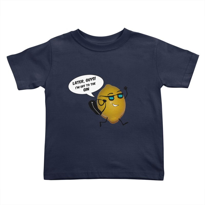 Off to the gin Kids Toddler T-Shirt by IreneL's Artist Shop