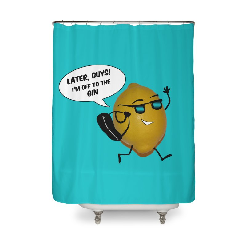 Off to the gin Home Shower Curtain by IreneL's Artist Shop