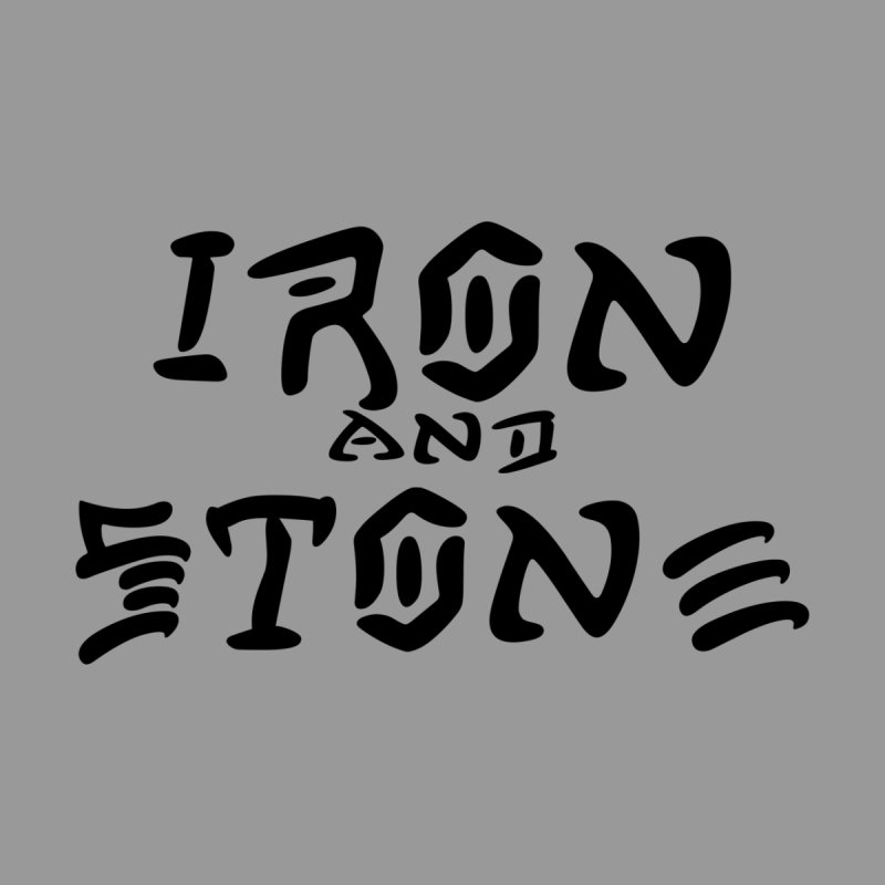 Iron and Destroy by Iron and Stone Strength