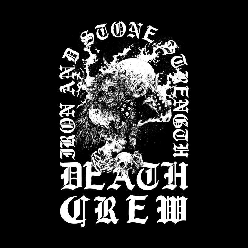 Death Crew by Iron and Stone Strength