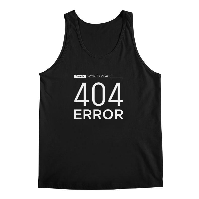 World Peace - 404 ERROR Men's Tank by IRONSAURUS SHOP