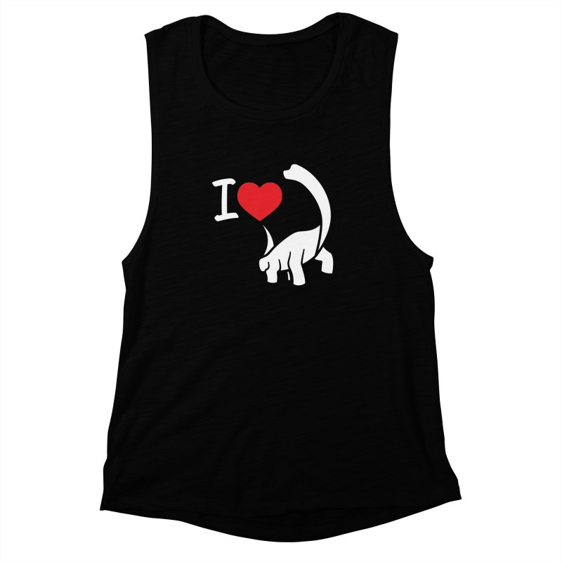 I Love Dinos <3 Women's Muscle Tank by IRONSAURUS SHOP